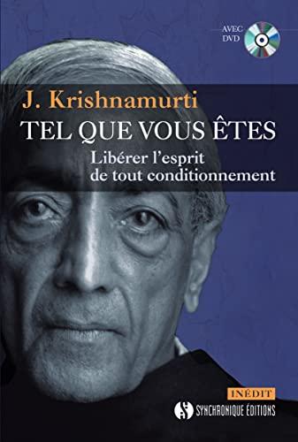 TEL QUE VOUS ETES + DVD: KRISHNAMURTI J