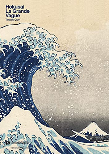 HOKUSAI LA GRANDE VAGUE: CLARK TIMOTHY