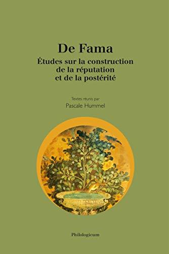 9782917741252: De Fama : Études sur la construction de la réputation et de la postérité