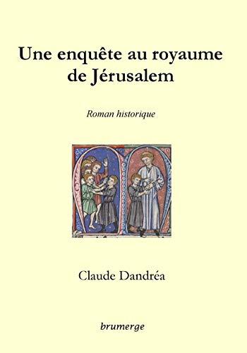 9782917745885: Une enquête au royaume de Jérusalem