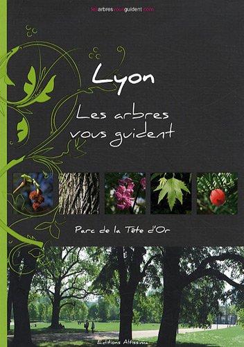 9782917748046: Lyon : Parc de la Tête d'Or