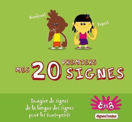9782917750001: Imagier Mes 20 Premiers Signes