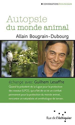 9782917770030: Autopsie du monde animal (French Edition)
