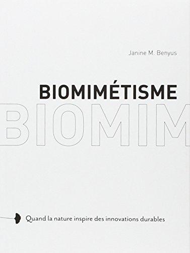 Biomimétisme: Janine Benyus