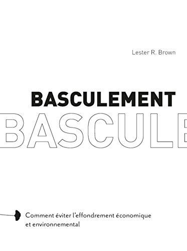 BASCULEMEMT: BROWN LESTER R.