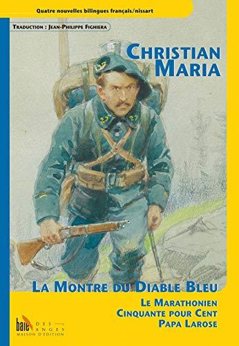 La montre du diable bleu: Christian Maria