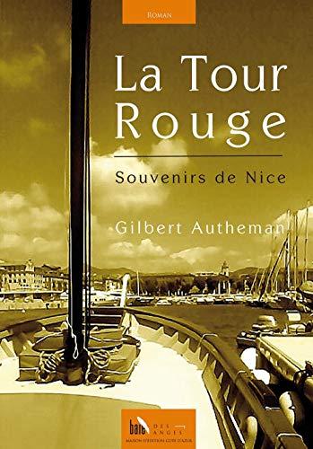9782917790847: La Tour Rouge, Souvenirs de Nice