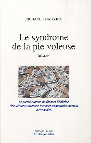 9782917803035: Le syndrome de la pie voleuse