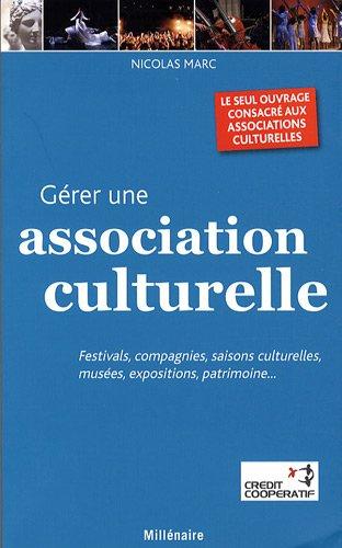 9782917812150: G�rer une association culturelle