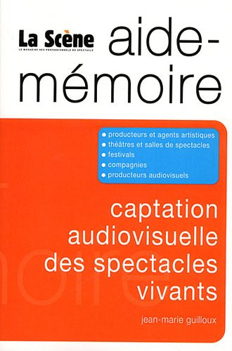 9782917812259: captation audiovisuelle des spectacles vivants