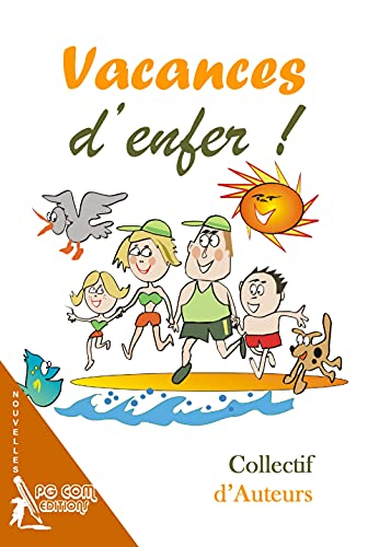 9782917822395: Vacances d'enfer ! (French Edition)