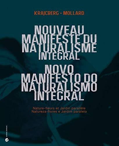 NOUVEAU MANIFESTE DU NATURALISME INTEGRA: KRACJCBERG F MOLLARD
