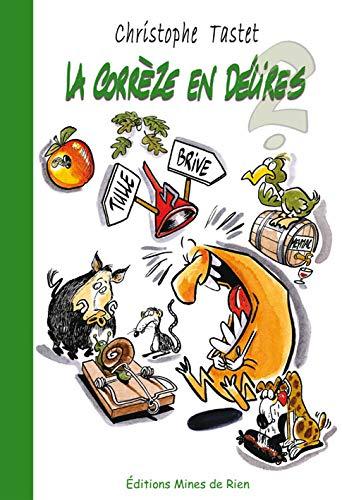 9782917848098: La Corrèze en délires