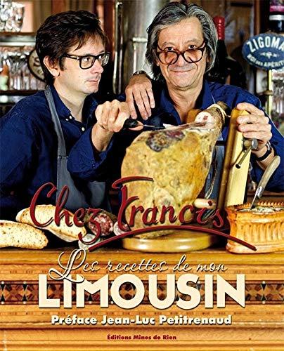 9782917848388: CHEZ FRANCIS LES RECETTES DE MON LIMOUSIN