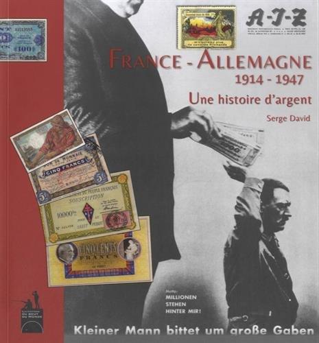 9782917854136: France-Allemagne, 1914-1947 : Une histoire d'argent