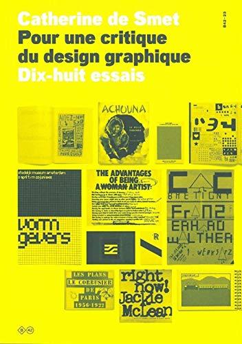 9782917855218: Pour une critique du design graphique : Dix-huit essais
