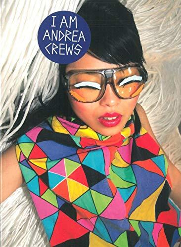I AM ANDREA CREWS - FRAN/ANG: COLLECTIF