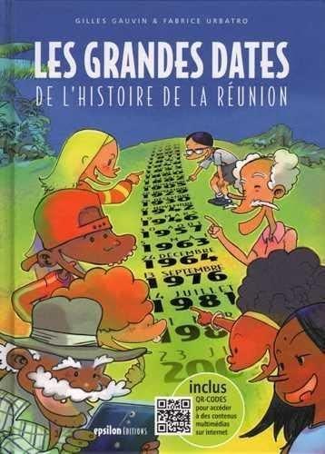 9782917869246: Les Grandes Dates de l'Histoire de la Reunion