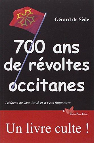 9782917875384: 700 ans de révoltes occitanes