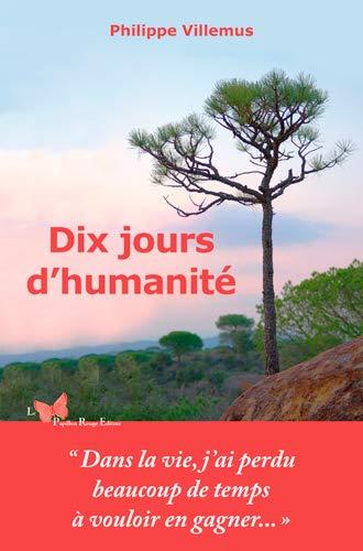 9782917875551: Dix Jours d'Humanité
