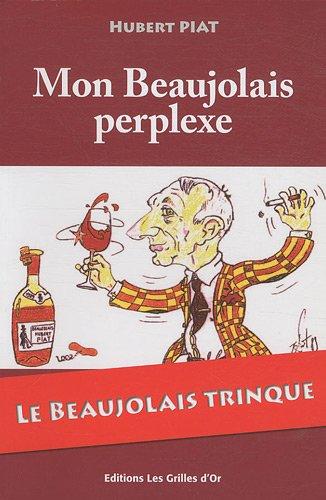 9782917886120: Mon Beaujolais perplexe