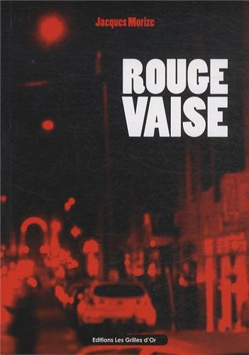 9782917886656: Rouge Vaise