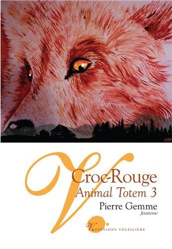 9782917898598: Croc Rouge - Animal Totem 3