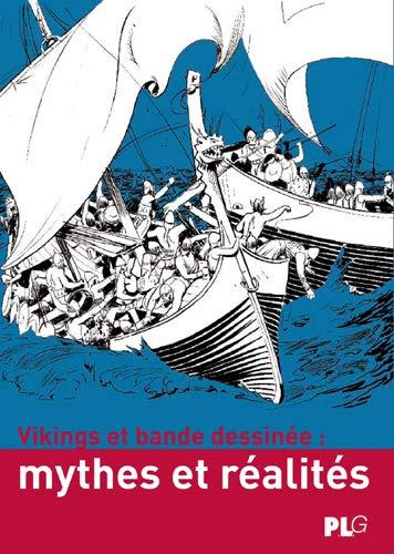 9782917937174: Vikings et bande dessin�e - Mythes et r�alit�s