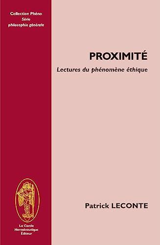 9782917957110: Proximit�. Lectures du ph�nom�ne �thique