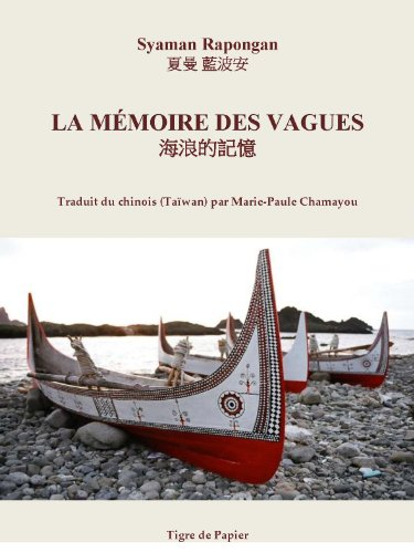 9782917969113: La Mémoire des vagues