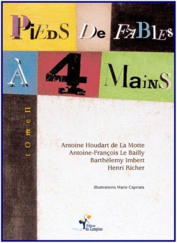 Pieds de fables à 4 mains : Antoine Houdart De