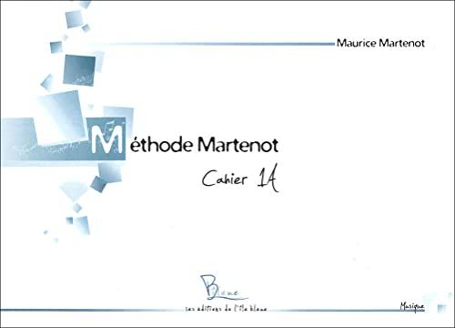 9782917992012: Méthode Martenot : Cahier 1A