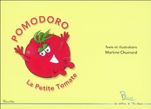 9782917992098: Pomodoro, la petite tomate