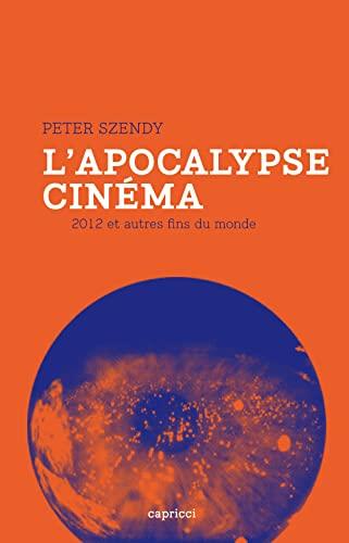 Apocalypse cinéma (L'): Szendy, Peter