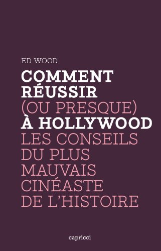 Comment réussir (ou presque) Ã: Hollywood (291804055X) by [???]