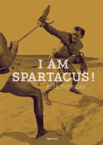 I am Spartacus ! (2918040584) by Kirk Douglas