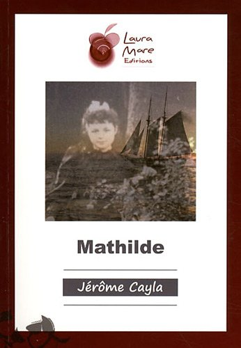 9782918047414: Mathilde (French Edition)