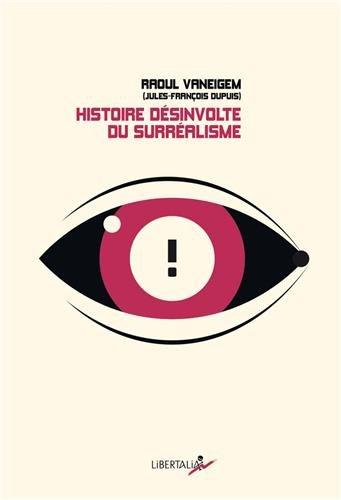 9782918059387: Histoire désinvolte du surréalisme