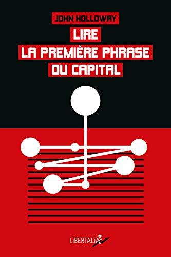 9782918059585: Lire la première phrase du Capital : Suivi de Crise et critique