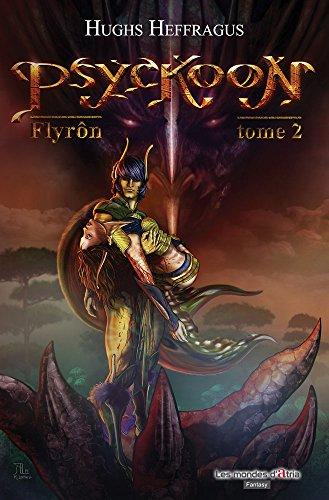 9782918078548: Psyckoon, Tome 2 : Flyron