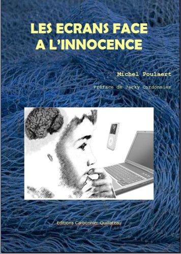 9782918090076: Les Ecrans Face à l'Innocence