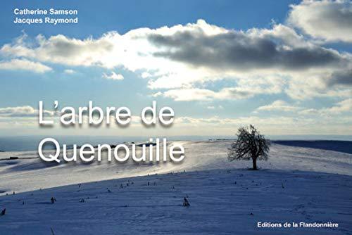 9782918098041: L'Arbre de Quenouille