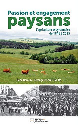 9782918098348: Passion et engagement paysan l'agriculture