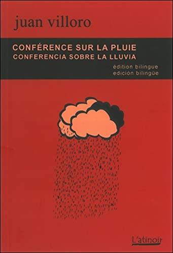Conference sur la pluie Conferencia sobre la lluvia: Villoro Juan