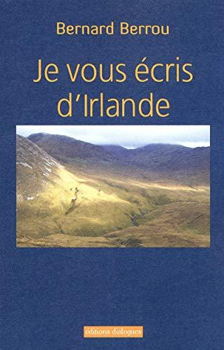 9782918135661: Je vous ecris d'Irlande
