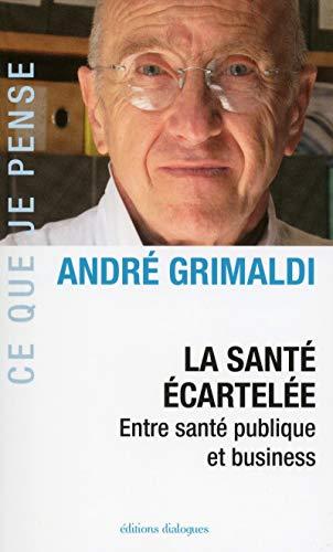 9782918135739: La santé confisquée (French Edition)
