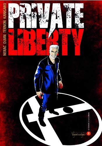 Private liberty Vol 2 La serrure et la clenche: Djan Jean Blaise