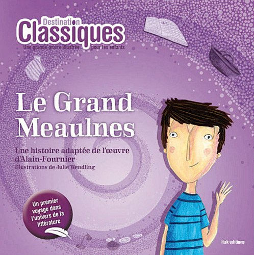 9782918145462: Le Grand Meaulnes (French Edition)