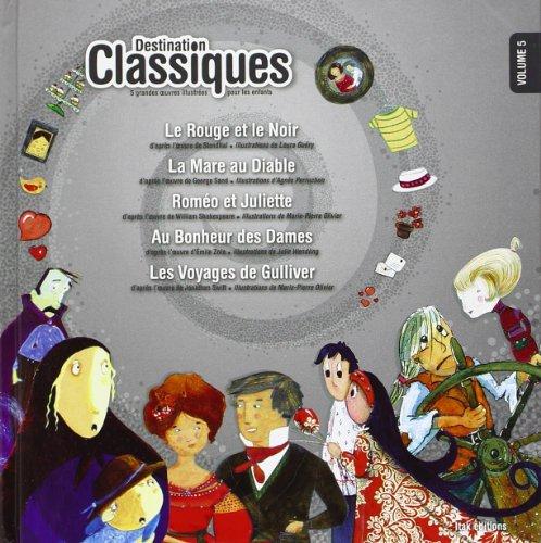 9782918145783: Destination classiques volume 5
