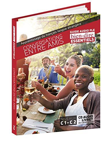 9782918171133: Conversations Entre Amis (Bien-Dire Essentials) (French Edition)